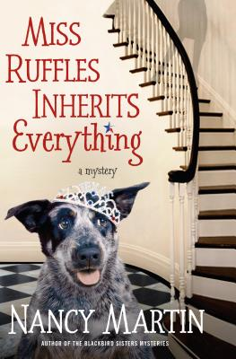 Miss Ruffles Inherits Everything: A Mystery (Miss Ruffles Mysteries #1) Cover Image