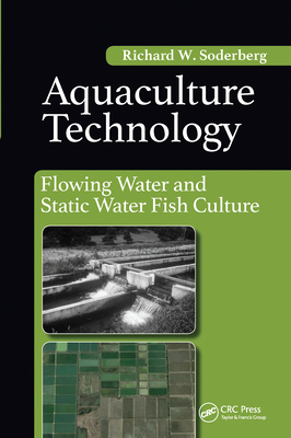 Aquaculture Technology: Flowing Water and Static Water Fish Culture Cover Image