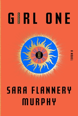 Girl One: A Novel Cover Image