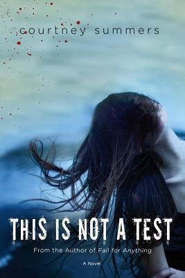 This Is Not a Test: A Novel Cover Image