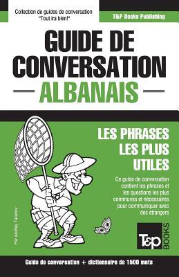 Guide de conversation Français-Albanais et dictionnaire concis de 1500 mots (French Collection #14) Cover Image