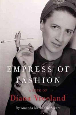 Empress of Fashion: A Life of Diana Vreeland Cover Image