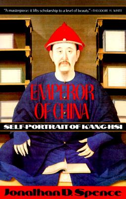 Emperor of China: Self-Portrait of K'Ang-Hsi Cover Image