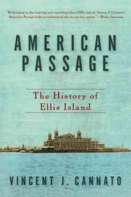 American Passage: The History of Ellis Island Cover Image