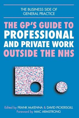 The GP's Guide to Professional and Private Work Outside the NHS cover