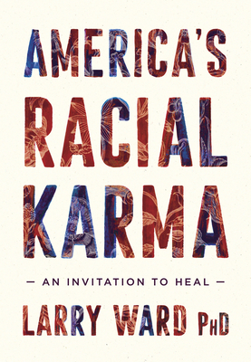 America's Racial Karma: An Invitation to Heal Cover Image
