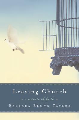 Leaving Church: A Memoir of Faith Cover Image
