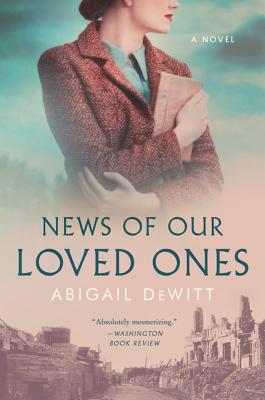 News of Our Loved Ones: A Novel Cover Image