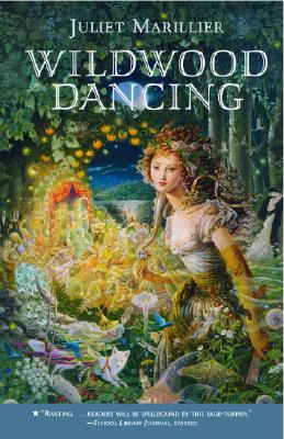 Wildwood Dancing (Wildwood Dancing Series #1) Cover Image
