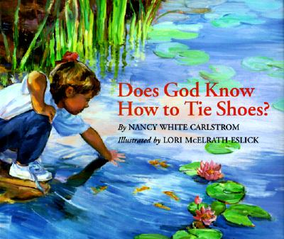 Cover for Does God Know How to Tie Shoes?