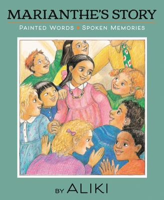 Marianthe's Story: Painted Words and Spoken Memories Cover Image