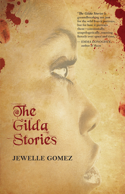 The Gilda Stories: Expanded 25th Anniversary Edition Cover Image