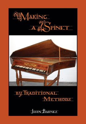 Making a Spinet by Traditional Methods Cover Image