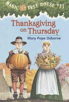 Thanksgiving on Thursday (Magic Tree House #27) Cover Image