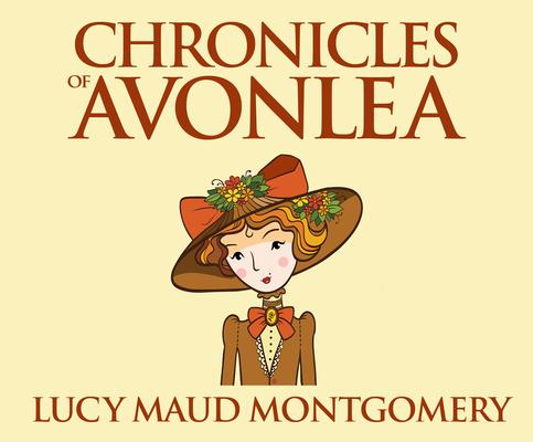 Chronicles of Avonlea (Anne of Green Gables #9) Cover Image