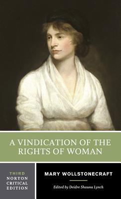 Cover for A Vindication of the Rights of Woman (Norton Critical Editions)