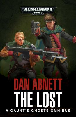 The Lost: A Gaunt's Ghosts Omnibus Cover Image