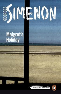 Maigret's Holiday (Inspector Maigret #28) Cover Image