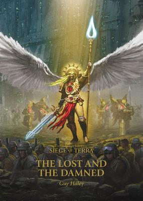 The Lost and the Damned (The Horus Heresy: Siege of Terra #2) Cover Image