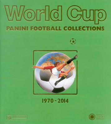 World Cup 1970-2014: Panini Football Collections Cover Image