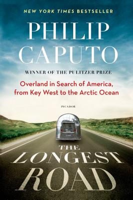 The Longest Road: Overland in Search of America, from Key West to the Arctic Ocean Cover Image