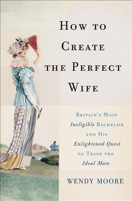 How to Create the Perfect Wife Cover