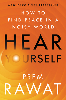 Hear Yourself: How to Find Peace in a Noisy World Cover Image