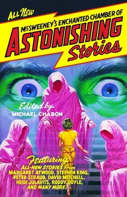 McSweeney's Enchanted Chamber of Astonishing Stories Cover