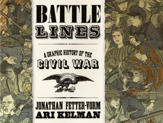 Battle Lines: A Graphic History of the Civil War Cover Image