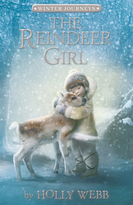 The Reindeer Girl (Winter Journeys) Cover Image