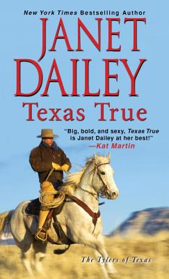 Texas True (The Tylers of Texas #1) Cover Image