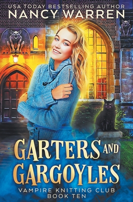 Garters and Gargoyles: A paranormal cozy mystery Cover Image