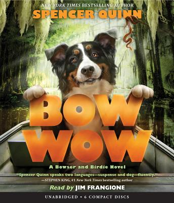Bow Wow: A Bowser and Birdie Novel Cover Image