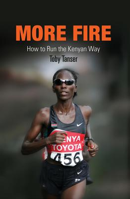 More Fire: How to Run the Kenyan Way Cover Image