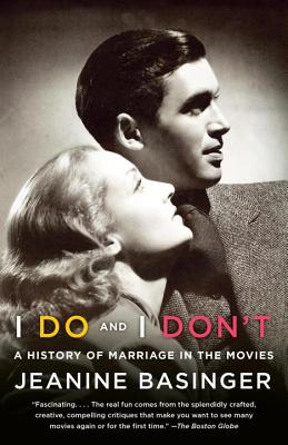 I Do and I Don't: A History of Marriage in the Movies Cover Image