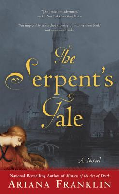 The Serpent's Tale (A Mistress of the Art of Death Novel) Cover Image