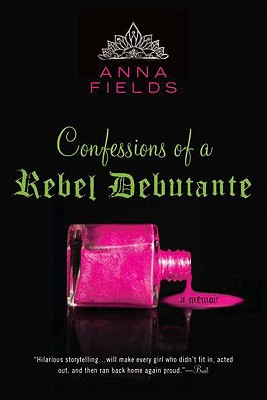 Confessions of a Rebel Debutante Cover