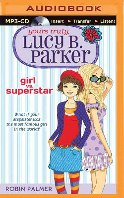 Girl vs. Superstar (Yours Truly #1) Cover Image