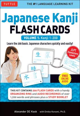 Japanese Kanji Flash Cards Kit Volume 1: Kanji 1-200: Jlpt Beginning Level: Learn 200 Japanese Characters Including Native Speaker Audio, Sample Sente Cover Image