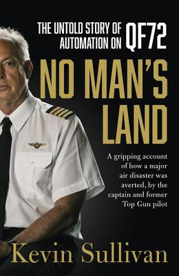 No Man's Land: The Untold Story of Automation and Qf72 Cover Image