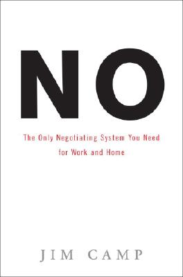 No: The Only Negotiating System You Need for Work and Home Cover Image