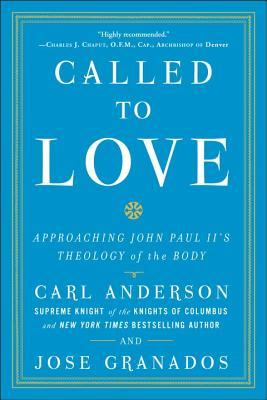 Called to Love: Approaching John Paul II's Theology of the Body Cover Image