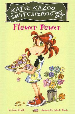 Flower Power #27 (Katie Kazoo, Switcheroo #27) Cover Image