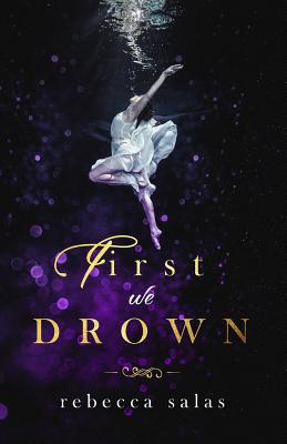 Cover for First We Drown