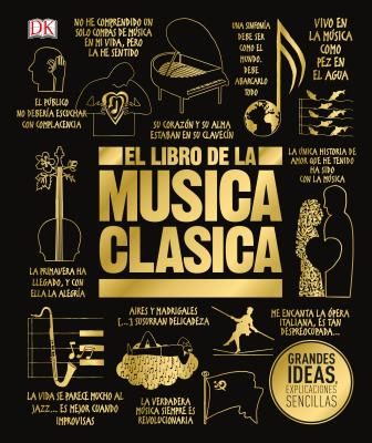El libro de la música clásica (The Classical Music Book) (Big Ideas) Cover Image