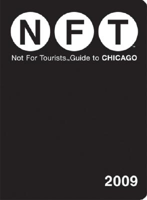 Not for Tourists Guide to Chicago Cover Image