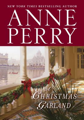 A Christmas GarlandAnne Perry