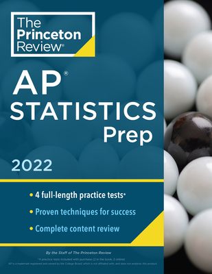 Princeton Review AP Statistics Prep, 2022: 5 Practice Tests + Complete Content Review + Strategies & Techniques (College Test Preparation) Cover Image