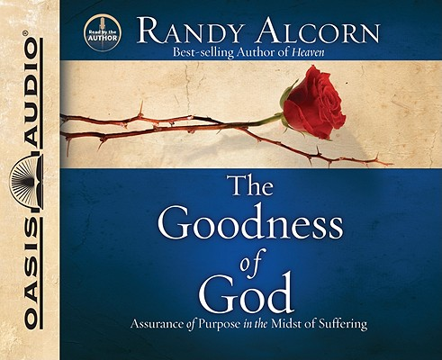 The Goodness of God: Assurance of Purpose in the Midst of Suffering Cover Image
