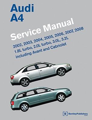 audi a4 b6 b7 service manual 2002 2003 2004 2005 2006 2007 rh bookculture com audi a4 2006 workshop manual 2010 Audi A4